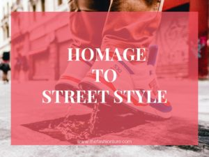 HOMAGE TO STREET STYLE