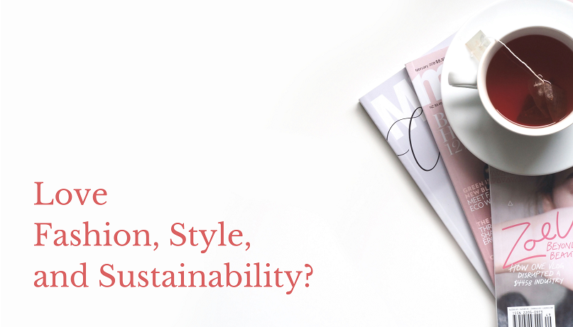 ove fashion, style and sustainability?
